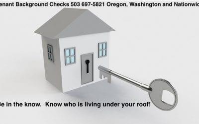 Oregon Tenant Checks – Choose the Best Tenant
